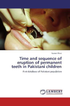 Time and sequence of eruption of permanent teeth in Pakistani children