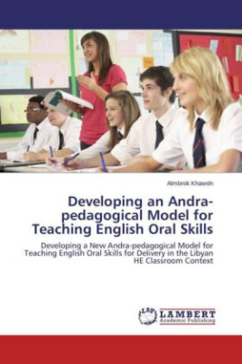 Developing an Andra-pedagogical Model for Teaching English Oral Skills