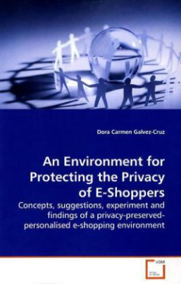 An Environment for Protecting the Privacy of E-Shoppers