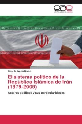 El sistema político de la República Islámica de Irán (1979-2009)