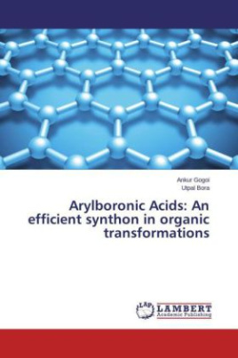 Arylboronic Acids: An efficient synthon in organic transformations