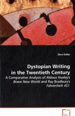 Dystopian Writing in the Twentieth Century