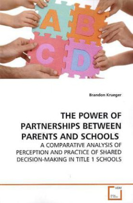 THE POWER OF PARTNERSHIPS  BETWEEN PARENTS AND SCHOOLS
