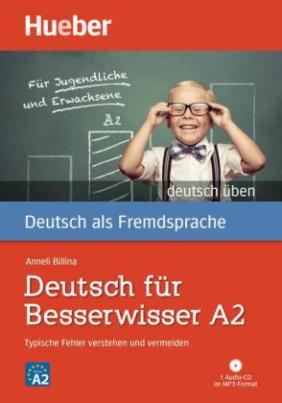 Deutsch für Besserwisser A2, m. MP3-CD