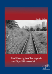 Einführung ins Transport- und Speditionsrecht