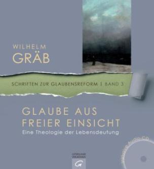 Glauben aus freier Einsicht, m. Audio-CD