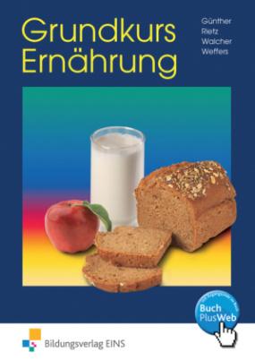 Grundkurs Ernährung, Arbeitsbuch