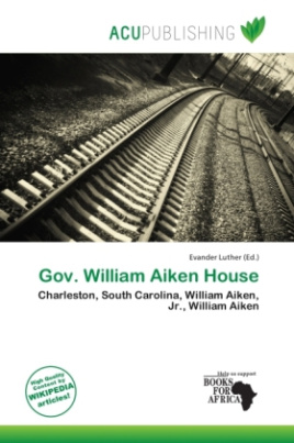 Gov. William Aiken House