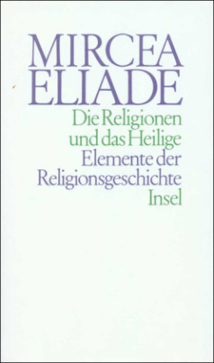 Die Religionen und das Heilige