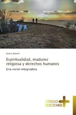 Espiritualidad, madurez religiosa y derechos humanos