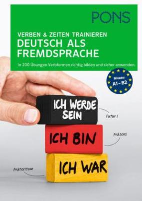 PONS Verben und Zeiten trainieren Deutsch als Fremdsprache