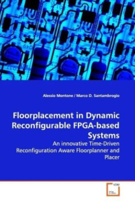 Floorplacement in Dynamic Reconfigurable FPGA-based Systems