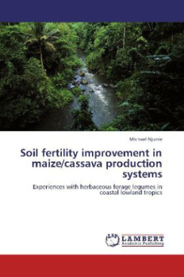 Soil fertility improvement in maize/cassava production systems