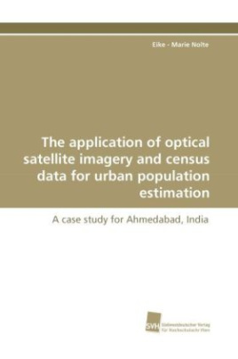 The application of optical satellite imagery and census data for urban population estimation
