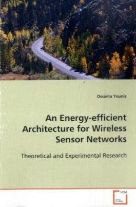 An Energy-efficient Architecture for Wireless Sensor Networks