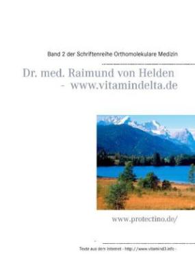 Dr. med. Raimund von Helden - www.vitamindelta.de
