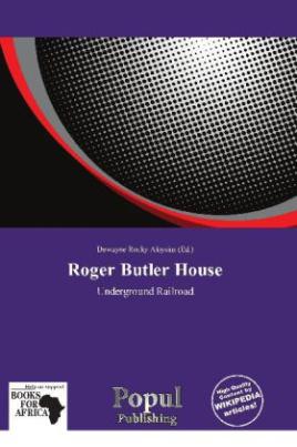 Roger Butler House