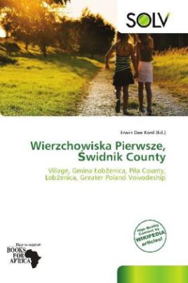Wierzchowiska Pierwsze,  widnik County