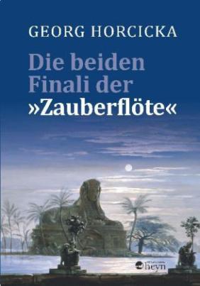"""Die beiden Finali der """"Zauberflöte"""""""