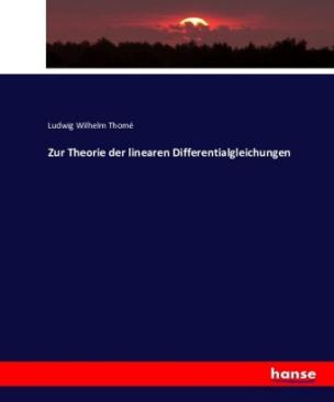 Zur Theorie der linearen Differentialgleichungen