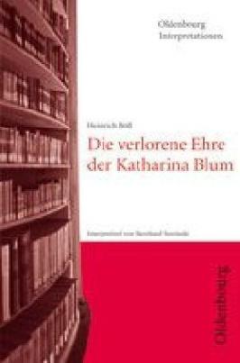 Heinrich Böll 'Die verlorene Ehre der Katharina Blum'