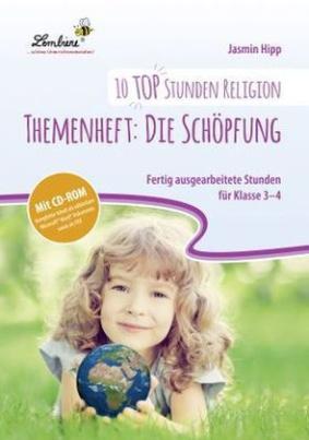 10 top Stunden Religion: Themenheft: Die Schöpfung, m. CD-ROM