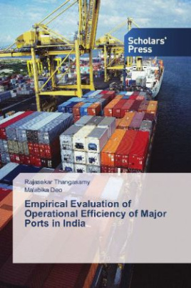 Empirical Evaluation of Operational Efficiency of Major Ports in India