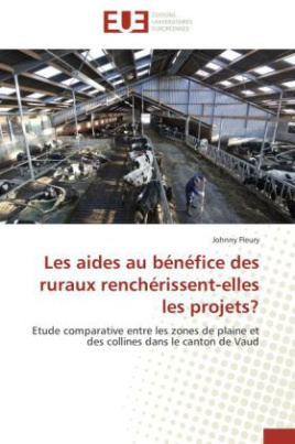 Les aides au bénéfice des ruraux renchérissent-elles les projets?