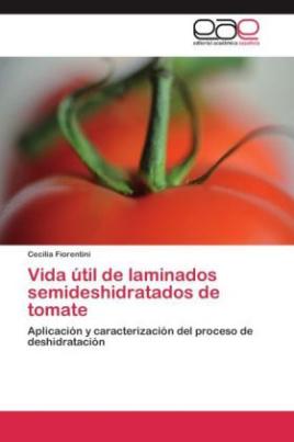 Vida útil de laminados semideshidratados de tomate