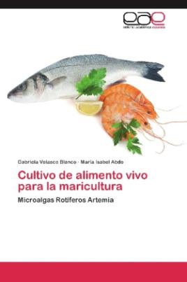 Cultivo de alimento vivo para la maricultura