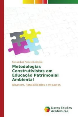 Metodologias Construtivistas em Educação Patrimonial Ambiental