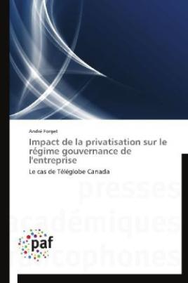 Impact de la privatisation sur le régime gouvernance de l'entreprise