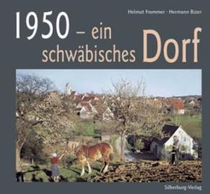 1950 - ein schwäbisches Dorf