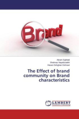 The Effect of brand community on Brand characteristics