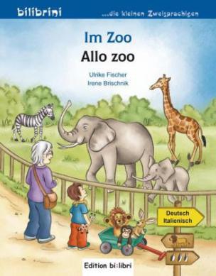 Im Zoo, Deutsch-Italienisch. Allo Zoo