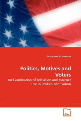 Politics, Motives and Voters