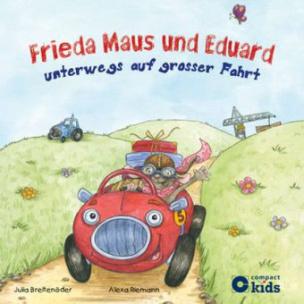 Frieda Maus und Eduard unterwegs auf großer Fahrt