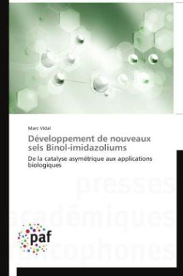 Développement de nouveaux sels Binol-imidazoliums