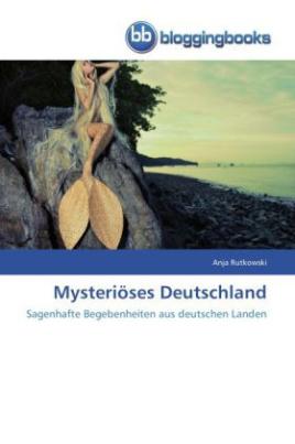 Mysteriöses Deutschland