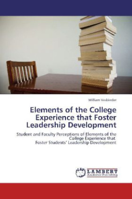 Elements of the College Experience that Foster Leadership Development