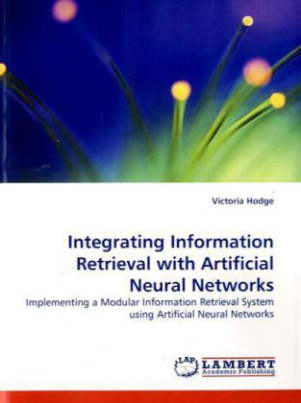 Integrating Information Retrieval with Artificial Neural Networks
