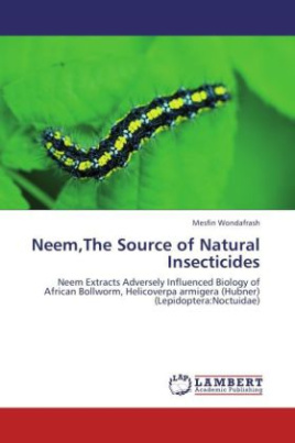 Neem,The Source of Natural Insecticides