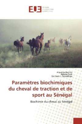 Paramètres biochimiques du cheval de traction et de sport au Sénégal