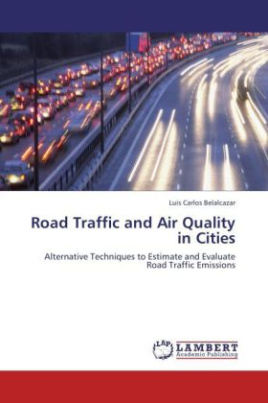 Road Traffic and Air Quality in Cities