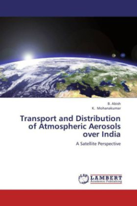 Transport and Distribution of Atmospheric Aerosols over India
