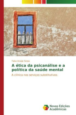 A ética da psicanálise e a política da saúde mental