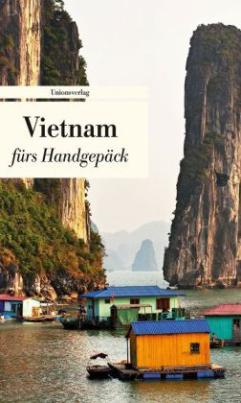 Vietnam fürs Handgepäck