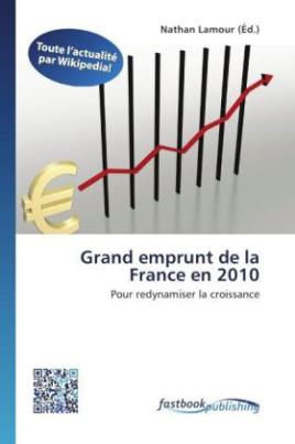 Grand emprunt de la France en 2010