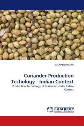 Coriander Production Techology - Indian Context