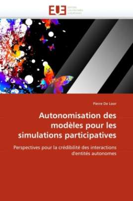 Autonomisation des modèles pour les simulations participatives